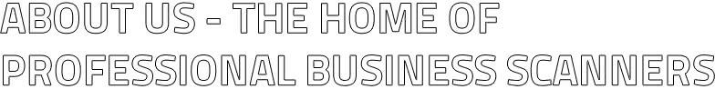 Über uns - Haus der professionellen Geschäftsscanner